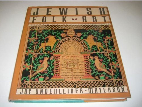 Jewish Folk Art: From Biblical Days to Modern Times