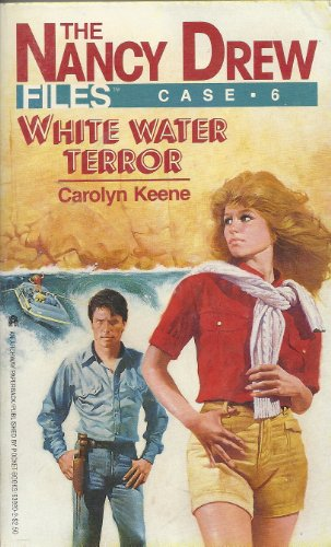 9780671630201: White Water Terror (The Nancy Drew Case Files No. 6)