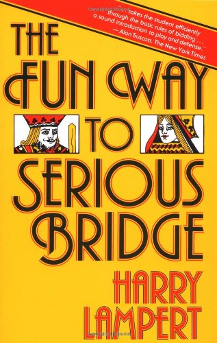 9780671630270: The Fun Way to Serious Bridge