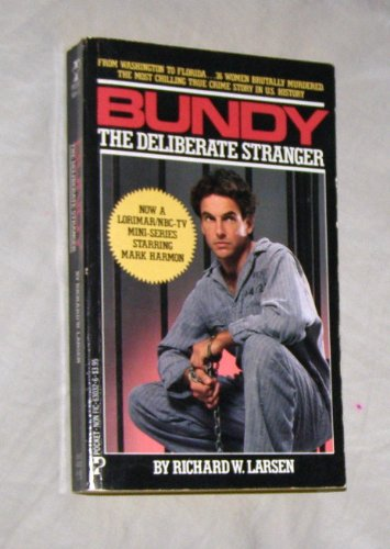9780671630324: Bundy: The Deliberate Stranger
