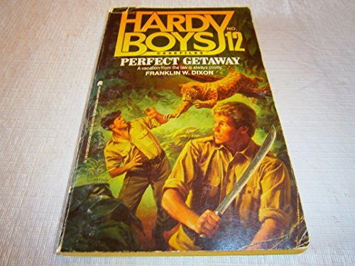 9780671630836: The Perfect Getaway (Hardy Boys Casefiles, Case 12)