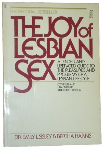 9780671631338: The Joy of Lesbian Sex: A Tender and Liberated Guide to the Pleasures and Problems of a Lesbian Lifestyle