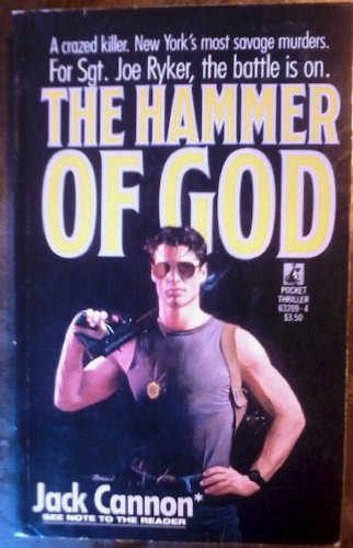 The HAMMER OF GOD: Jack Cannon; aka - Nelson DeMille