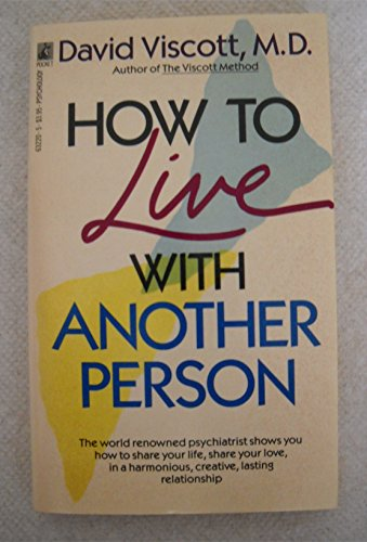 How to Live With Another Person: David Viscott