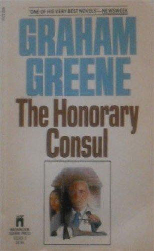 The Honorary Consul: Graham Greene