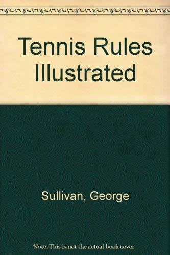 Tennis Rules Illustrated: Sullivan, George