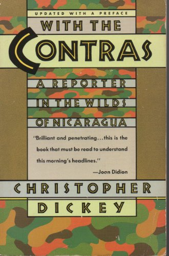 9780671633134: With the Contras: A Reporter in the Wilds of Nicaragua (A Touchstone Book)