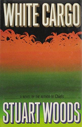 White Cargo: Woods, Stuart