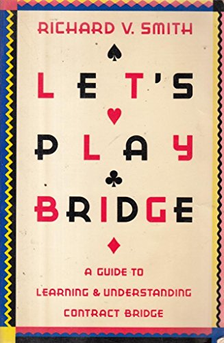 9780671633820: Let's Play Bridge: A Guide to Learning and Understanding Contract Bridge