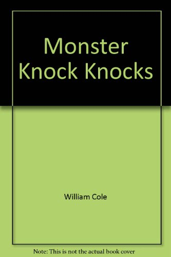 Monster Knock Knocks: William Cole
