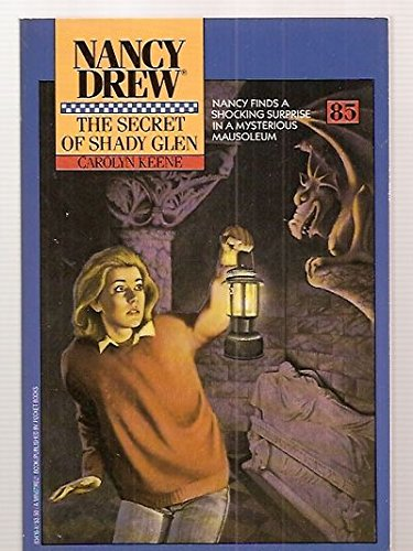 9780671634162: The Secret of Shady Glen (Nancy Drew, No.85)