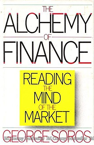 9780671634551: The Alchemy of Finance: Reading the Mind of the Market