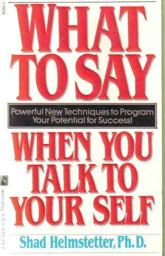 9780671635190: What to Say When You Talk to Yourself