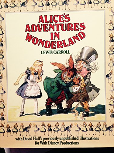 Alice's Adventures in Wonderland: Carroll, Lewis; Sibley, Brian; Walt Disney Productions
