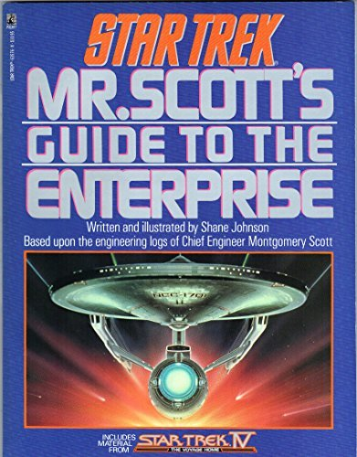 Mr. Scott's Guide To The Enterprise (STAR TREK) (067163576X) by Shane Johnson