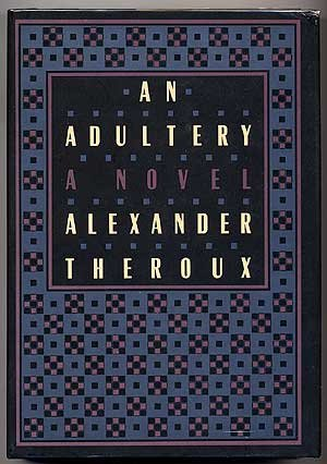 An Adultery: Theroux, Alexander
