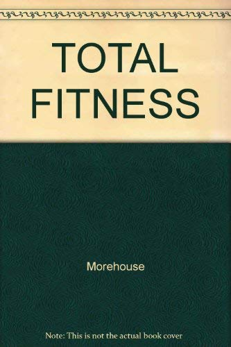 9780671636005: Total Fitness in 30 Minutes A Week
