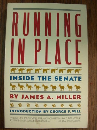 9780671636043: Running in Place: Inside the Senate