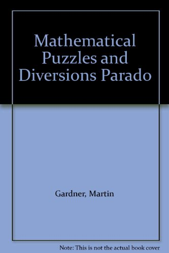 9780671636524: Mathematical Puzzles and Diversions Parado