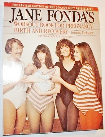 9780671636586: Jane Fonda's workout book for pregnancy, birth, and recovery