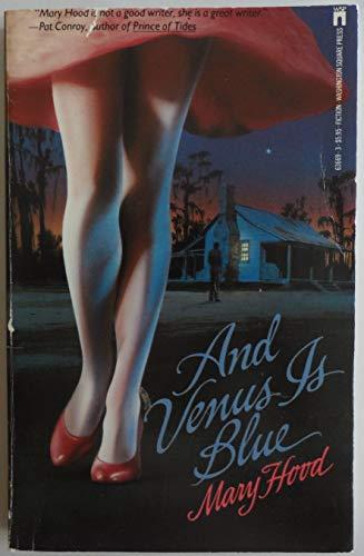 And Venus Is Blue: Hood, Joan