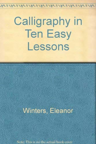 9780671637026: Calligraphy in Ten Easy Lessons