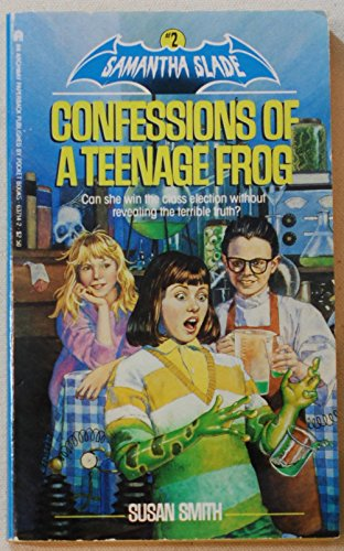 9780671637149: Confessions of a Teenage Frog (Samantha Slade, Book 2)