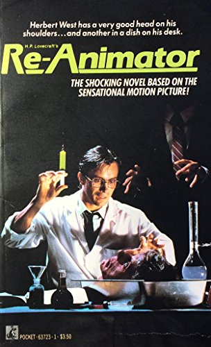 H.P. Lovecraft's Re-Animator: A Novel: Jeff Rovin; Dennis