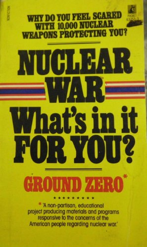 9780671637538: Nuclear War: What's in It for You?