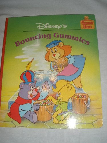 9780671637958: Disney's bouncing Gummies (Gummi Bears)