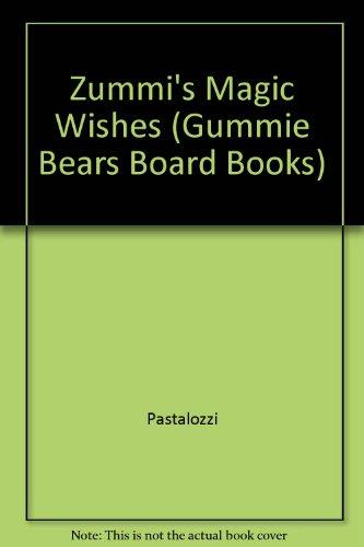 9780671637989: Zummi's Magic Wishes (Gummie Bears Board Books)