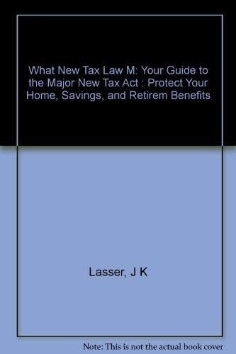 What the New Tax Law Means to You
