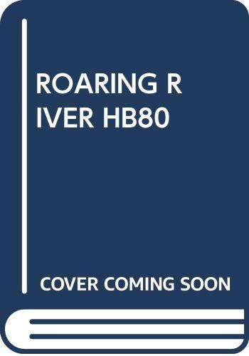 9780671638238: ROARING RIVER HB80