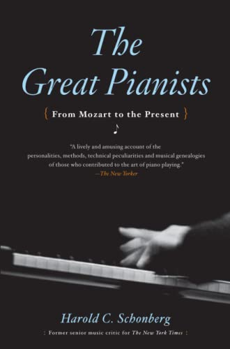 9780671638375: The Great Pianists: From Mozart to the Present