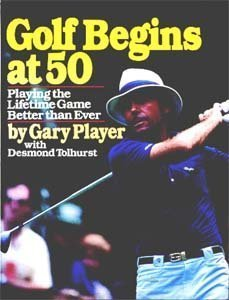 9780671638610: Golf begins at 50: Playing the lifetime game better than ever