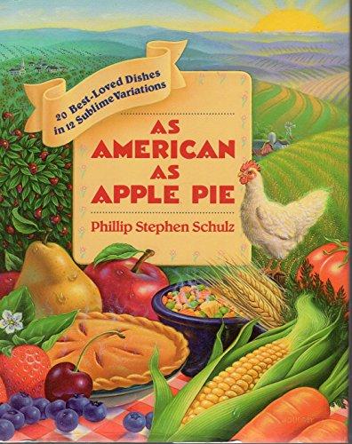 As American As Apple Pie : 20: Schulz, Phillip Stephen