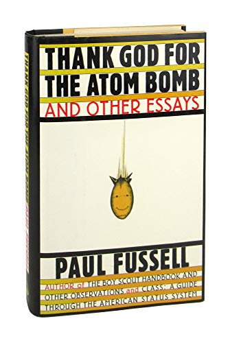 9780671638665: Thank God for the Atom Bomb and Other Essays