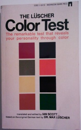 THE LUSCHER COLOR TEST the Remarkable Test: LUSCHER, DR. MAX