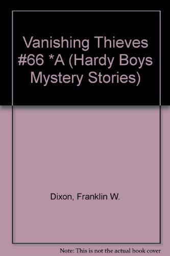 9780671638900: VANISHING THIEVES (HARDY BOYS 66) (Hardy Boys Mystery Stories)