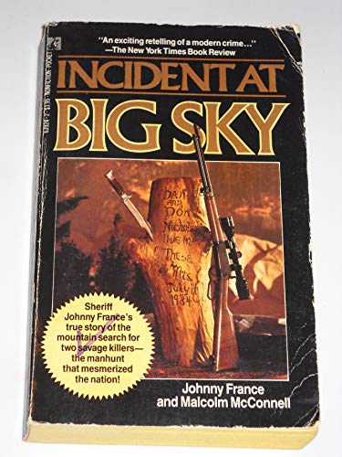 Incident At Big Sky: Johnny France, Malcolm McConnell