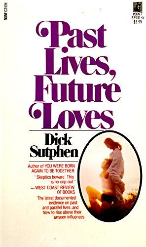 Past Lives Fut Lvs: Sutphen