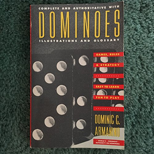 Dominoes: Games, Rules & Strategy: Armanini, Dominic C.