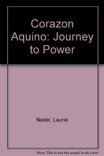 9780671639501: Corazon Aquino: Journey to Power