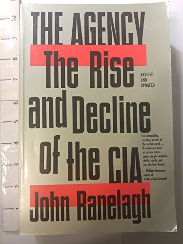 9780671639945: The Agency: The Rise and Decline of the CIA (A Touchstone book)