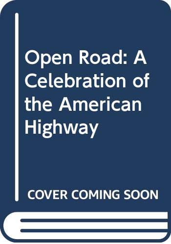 Open Road: A Celebration of the American Highway (0671639951) by Patton, Phil