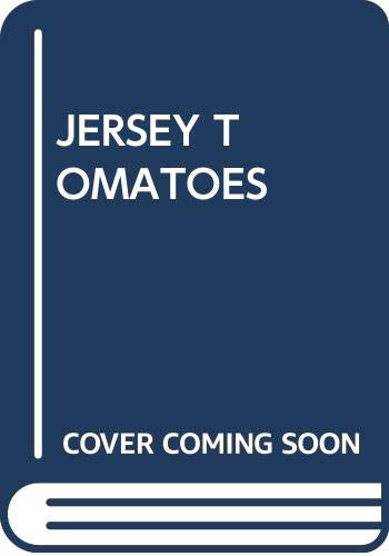9780671640187: Jersey Tomatoes