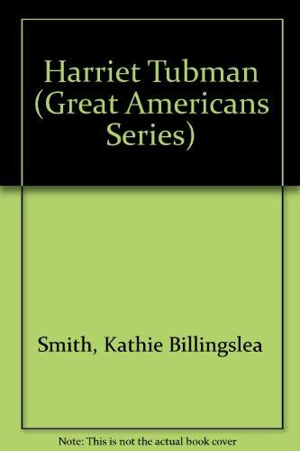 9780671640262: HARRIET TUBMAN: GREAT AMERICANS (Great Americans Series)