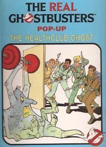 9780671640316: The Healthclub Ghost (The Real Ghostbusters Pop-Up)