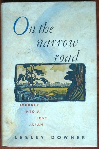 9780671640477: On the Narrow Road: A Journey into Lost Japan