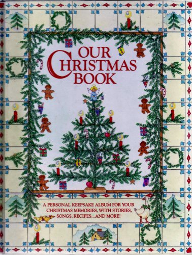 Our Christmas Book (0671640631) by Pelikan, Judy